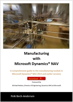 Manufacturing with Microsoft Dynamics NAV - Download
