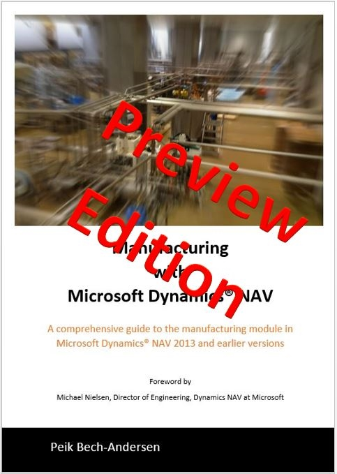 Manufacturing with Microsoft Dynamics NAV - Preview