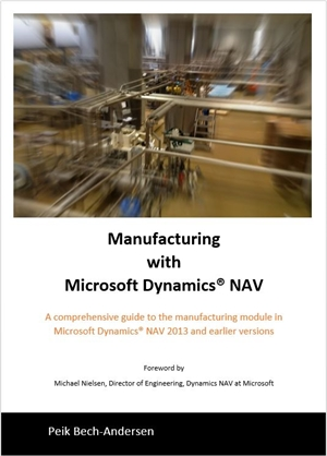 Manufacturing with Microsoft Dynamics NAV - Paperback